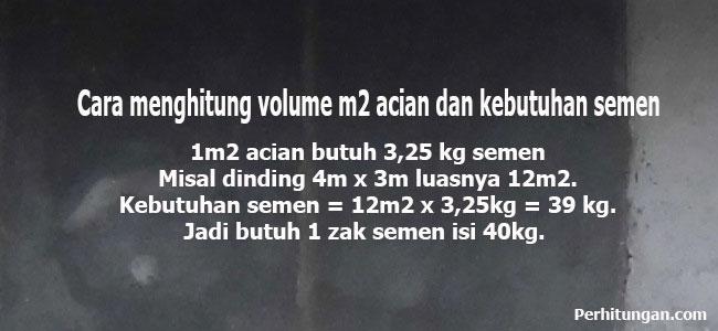 Cara menghitung volume m2 acian dan kebutuhan semen