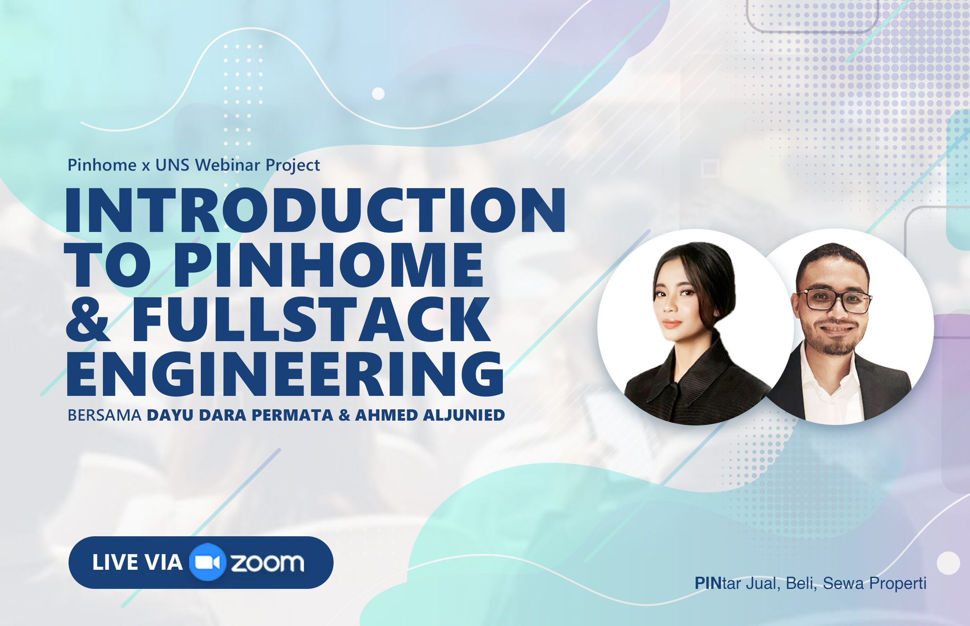 Webinar Pinhome x UNS : Introduction to Pinhome & Fullstack Engineering